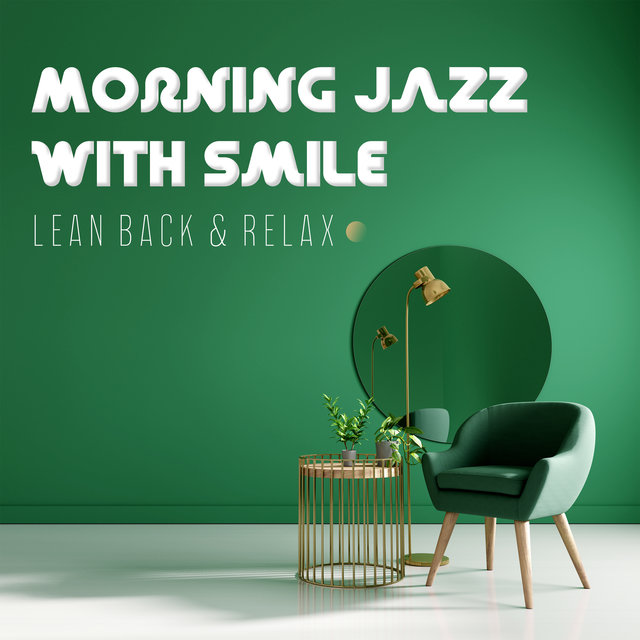 Morning Jazz with Smile