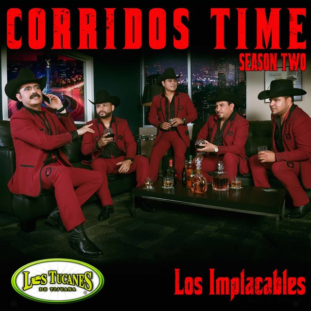 Corridos Time Season Two