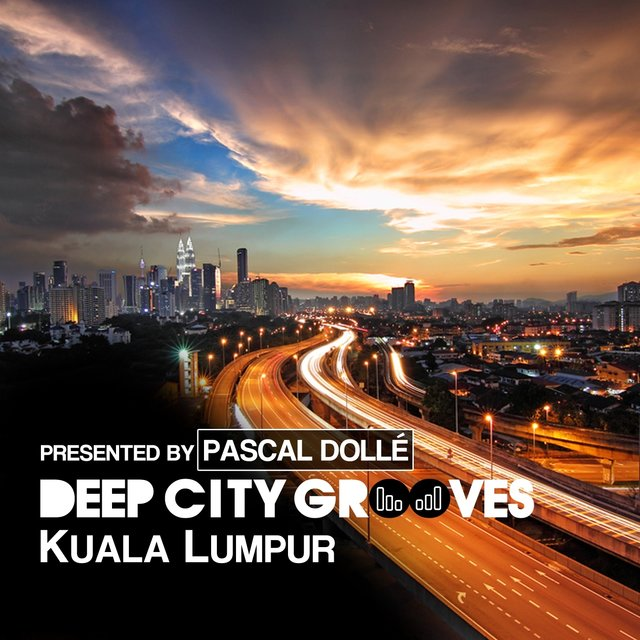 Deep City Grooves Kuala Lumpur - Presented By Pascal Dolle & Pottjunge
