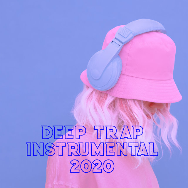Deep Trap Instrumental 2020
