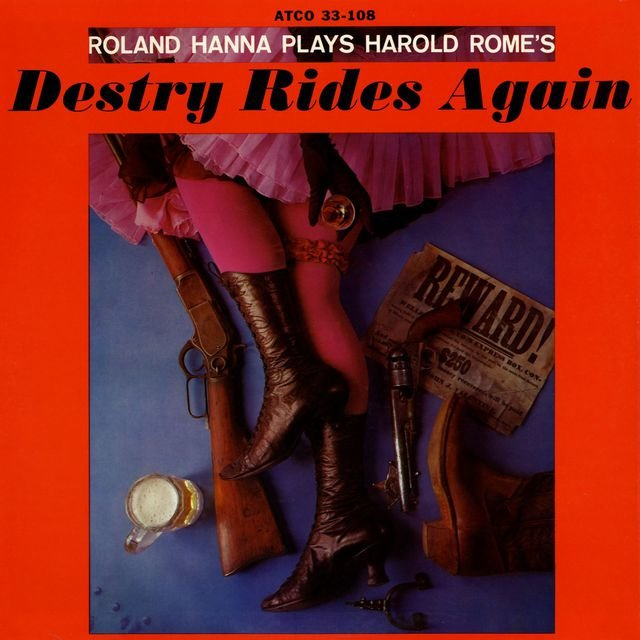 Roland Hanna Play Harold Rome's 'Destry Rides Again'