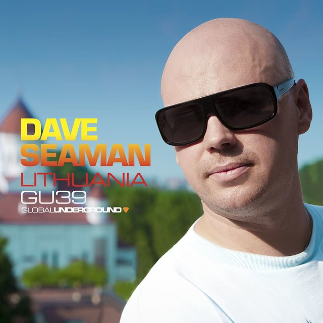 Global Underground #39: Dave Seaman - Lithuania
