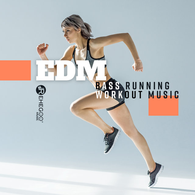 EDM Bass Running: Workout Music
