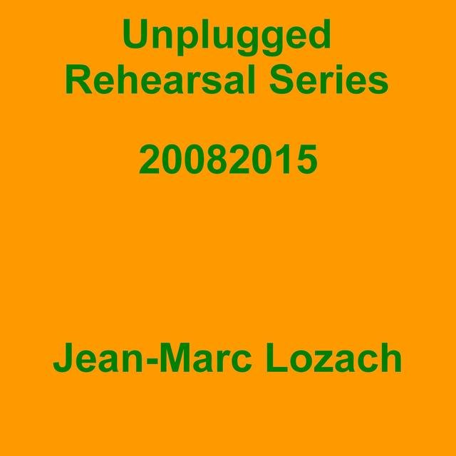Unplugged Rehearsal Series 20082015