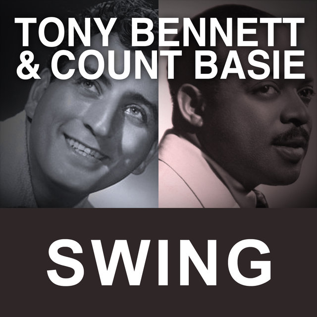 Tony Bennett & Count Basie Swing