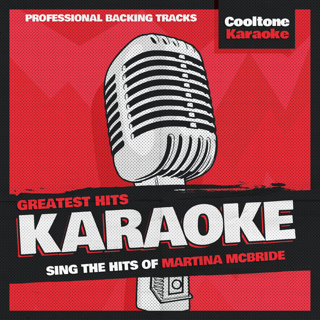 Greatest Hits Karaoke: Martina McBride