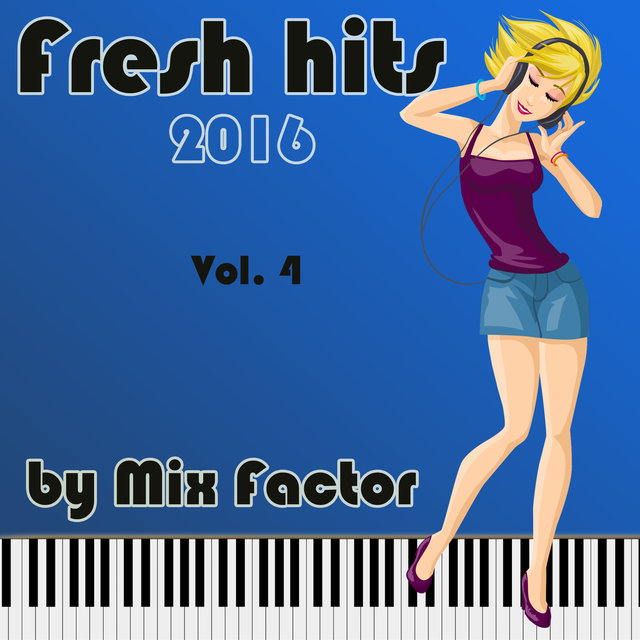 Fresh Hits - 2016 - Vol. 4