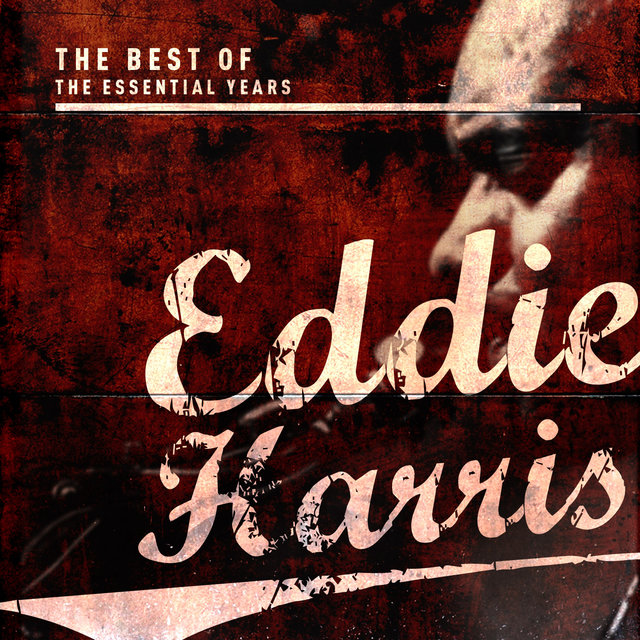Best of the Essential Years: Eddie Harris