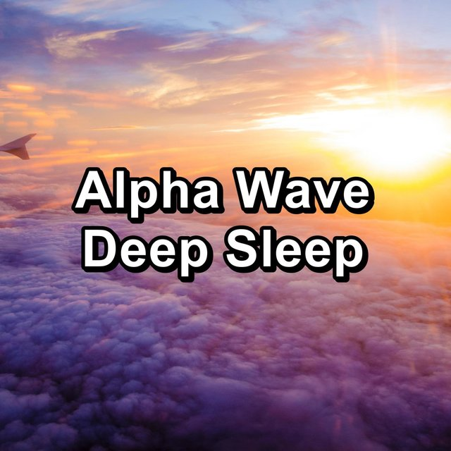 Alpha Wave Deep Sleep