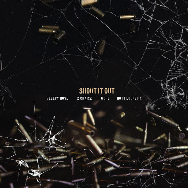 Cover art for album Shoot It Out (feat. Worl & Hott LockedN) by T.R.U., 2 Chainz, Sleepy Rose