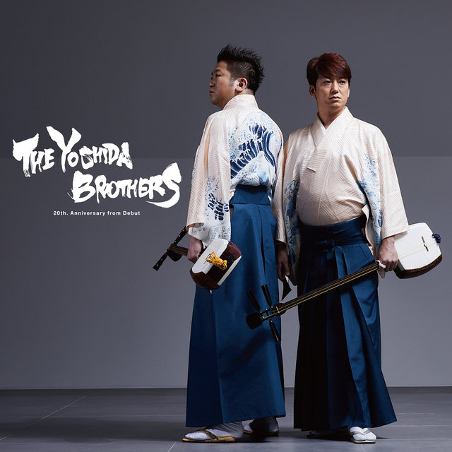 The Yoshida Brothers: 20th. Anniversary from Debut