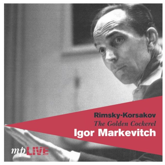 Rimsky-Korsakov, The Golden Cockerel, Igor Markevitch