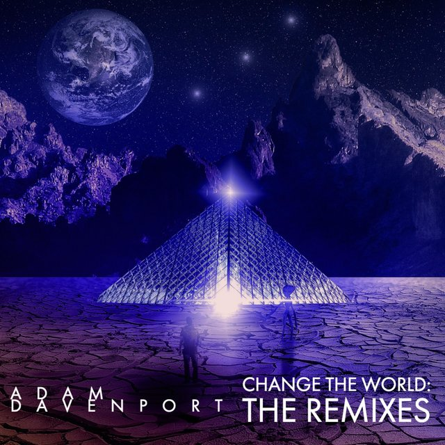 Change the World: The Remixes
