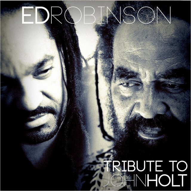 Tribute To John Holt (Deluxe Version)