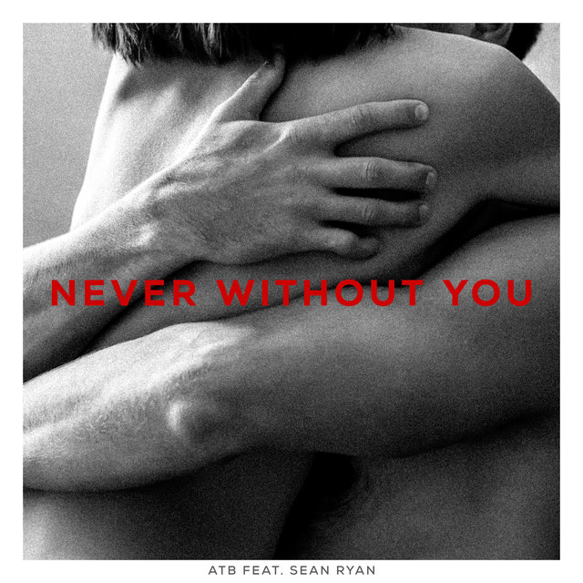 Never Without You (feat. Sean Ryan)