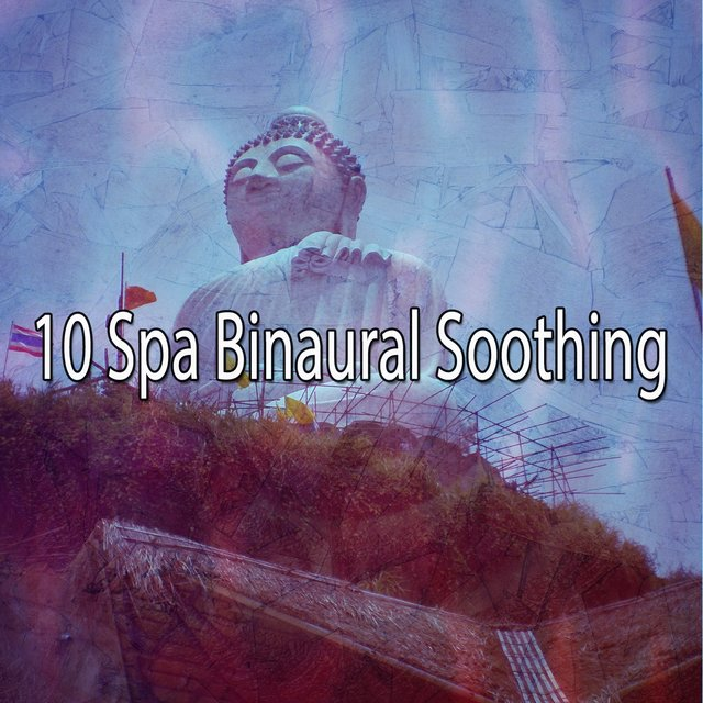 10 Spa Binaural Soothing