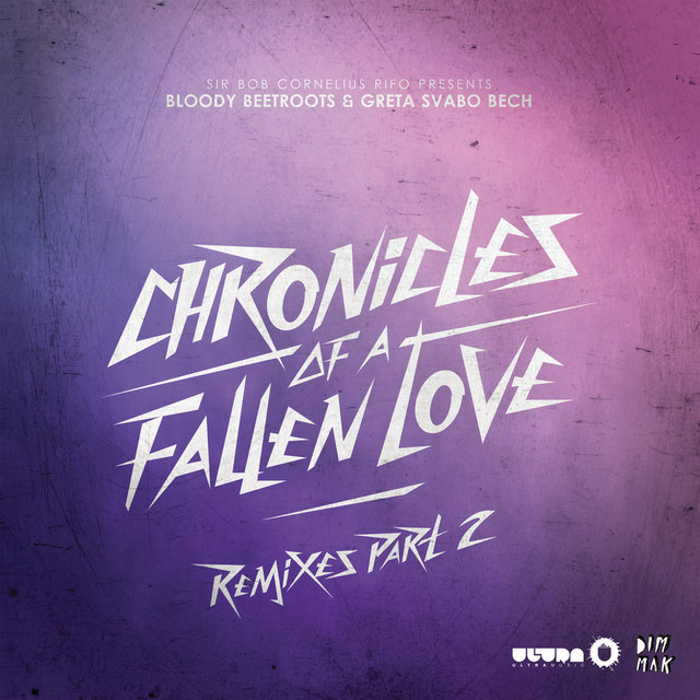 Chronicles of a Fallen Love (Remixes, Pt. 2)
