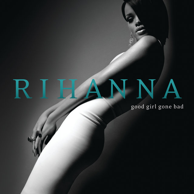 Good Girl Gone Bad (Deluxe)