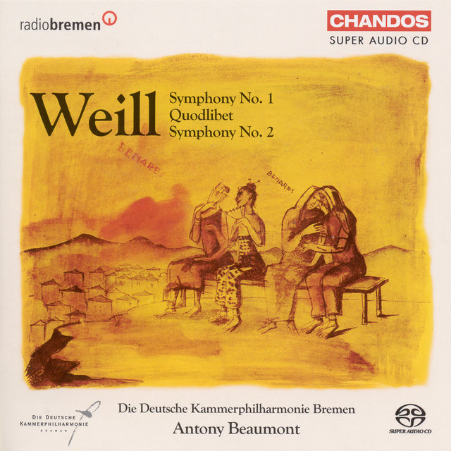 Weill: Symphonies Nos. 1 and 2 / Quodlibet