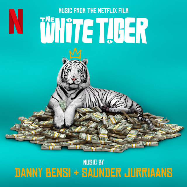 The White Tiger (Music from the Netflix Film)