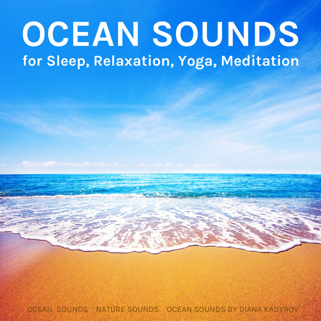 Ocean Sounds for Sleep, Relaxation, Yoga, Meditation