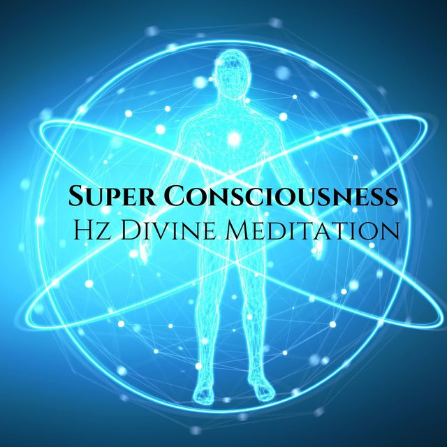 Super Consciousness: Hz Divine Meditation, Deep Sleep Programming & Pure Energy Binaural Beats