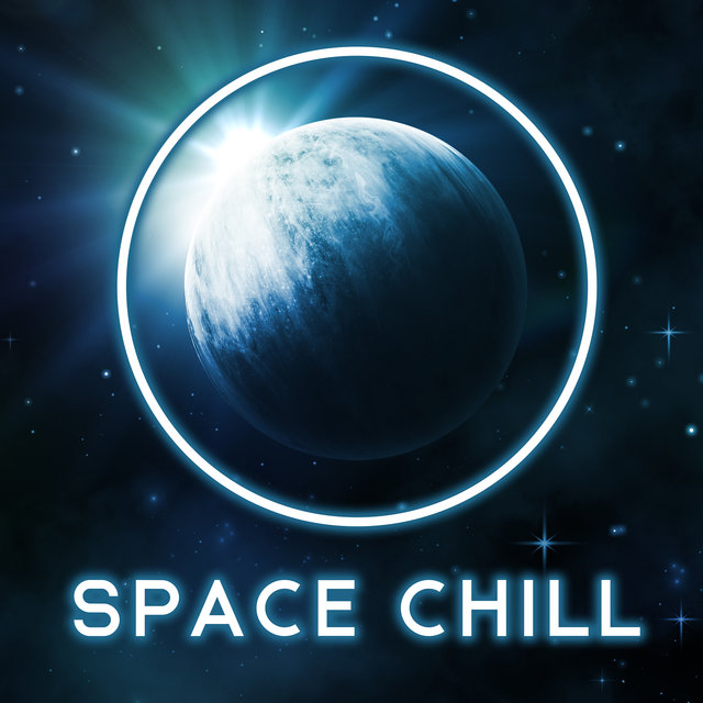 Space Chill – Atmospheric Chillout & Space Ambient Music