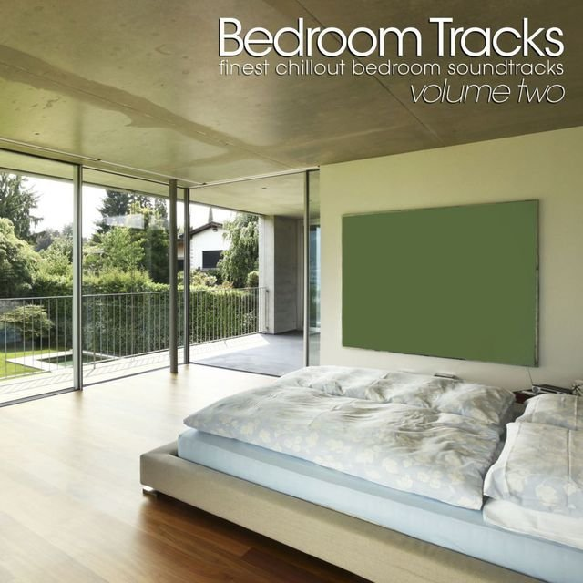 Bedroom Tracks - Finest Chillout Bedroom Soundtracks (Vol. 2)