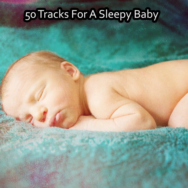 50 Tracks For A Sleepy Baby