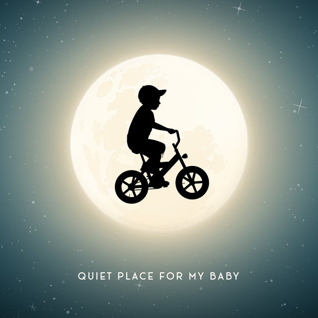 Quiet Place for My Baby - Baby Sleep Music 2020, Relaxing Lullabies for Peaceful Dreams