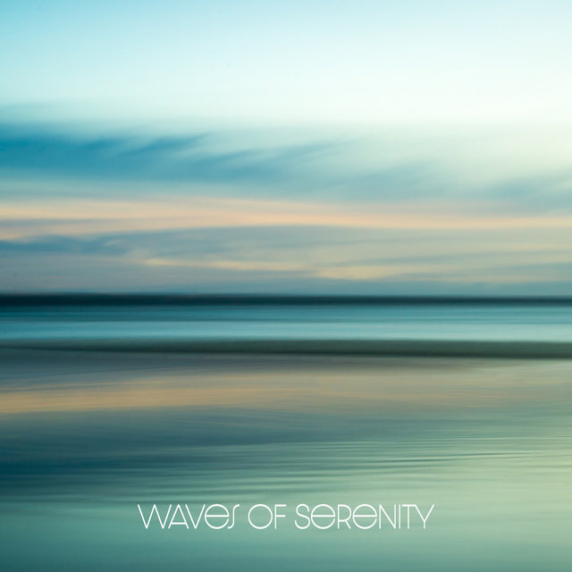 Waves of Serenity. Deeply Transforming Sounds That Turn Even the Biggest Storm of Mind Into a Cloudless Sky