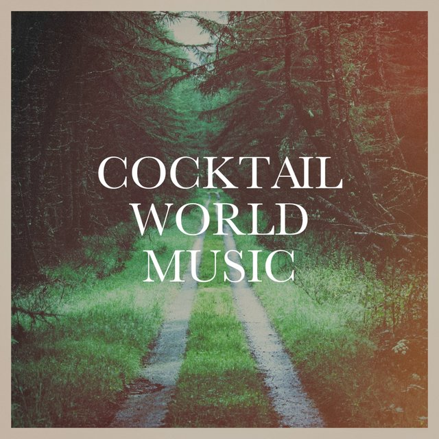 Cocktail World Music