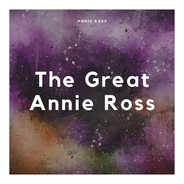 The Great Annie Ross