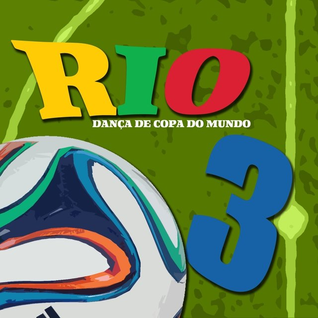 Brazil 2014 World Cup Summer and Football Festival Hits