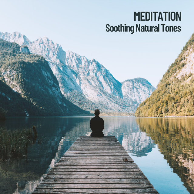 Meditation: Soothing Natural Tones