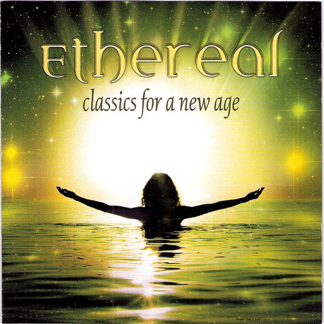 Ethereal: Classics For A New Age