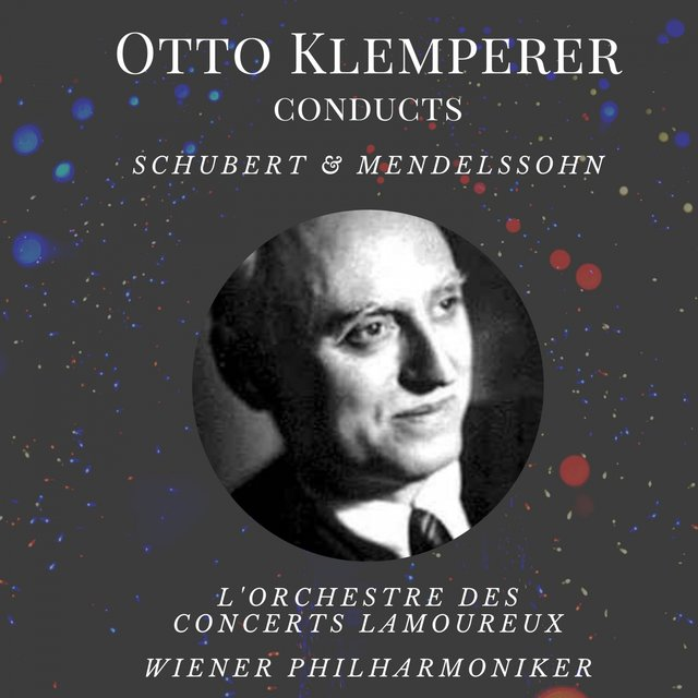 Otto Klemperer Conducts Schubert & Mendelssohn