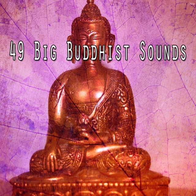 49 Big Buddhist Sounds