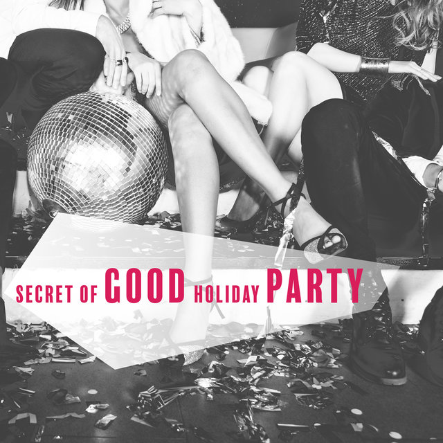 Secret of Good Holiday Party