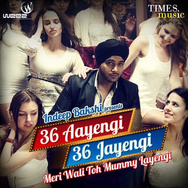 36 Aayengi 36 Jayengi Meri Wali Toh Mummy Layengi - Single