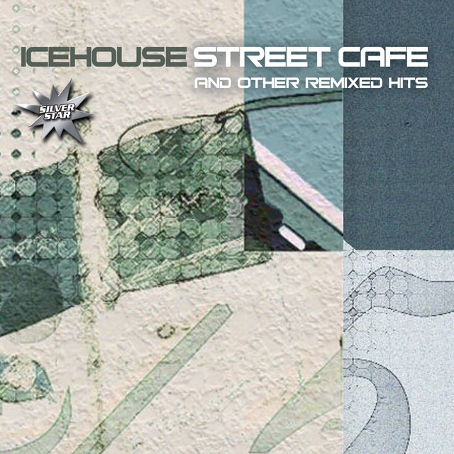 Street Café And Other Remixed Hits