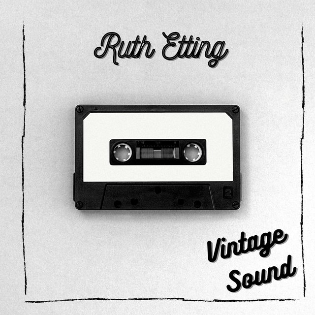Ruth Etting - Vintage Sound
