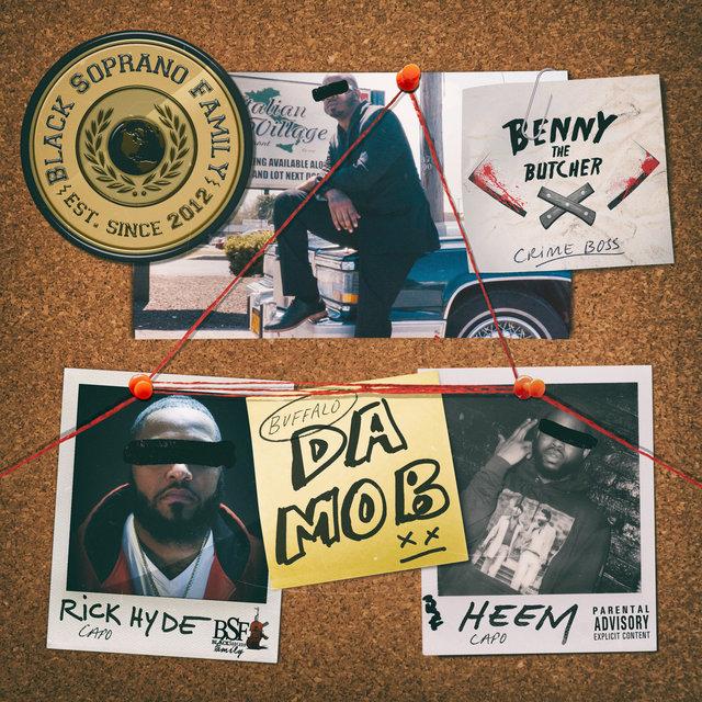 Cover art for album Da Mob by Black Soprano Family, Benny The Butcher, Rick Hyde, Heem B$F