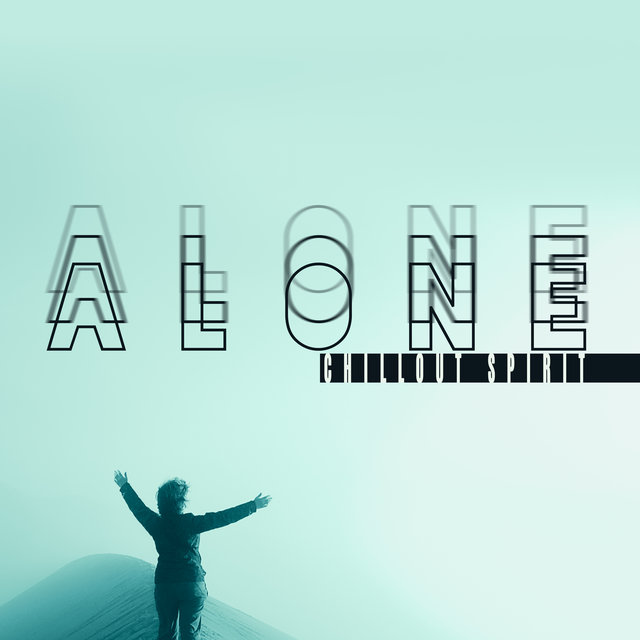 Alone Chillout Spirit