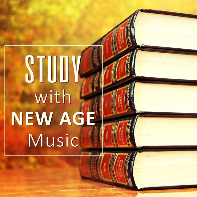 Study with New Age Music – Calming Sounds, Study Time, Relaxation Music, Soft Sounds for Learning