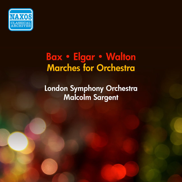 Walton, W.: Orb and Sceptre / Bax, A.: Coronation March / Elgar, E.: Pomp and Circumstance Marches Nos. 1, 4 / Imperial March (Sargent) (1953)