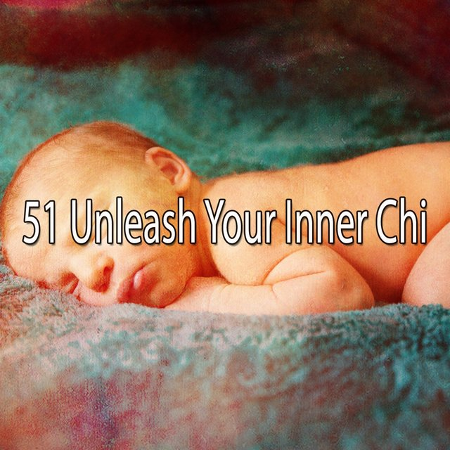 51 Unleash Your Inner Chi