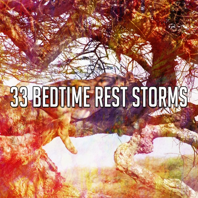 33 Bedtime Rest Storms