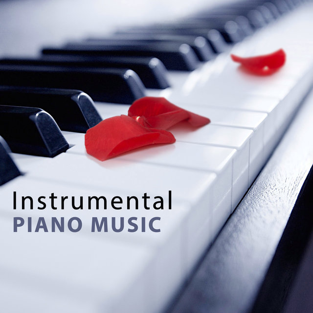 Instrumental Piano Music: Sexy Love Songs, Jazz Relaxation, Piano Bar, Romantic & Sensual Lounge Music