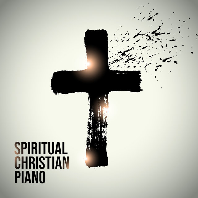 Spiritual Christian Piano: Peaceful Hymns, Angelic Reflections, Heavenly Vibes, Holy Harmony